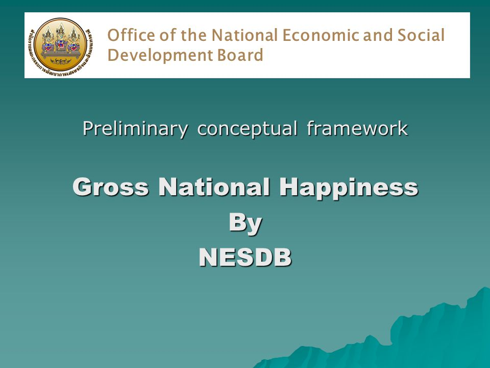 Gross National Happiness and Development