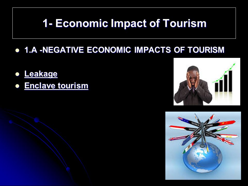 economic impact of tourism Environmental impacts of tourism sunlu u in camarda d (ed), grassini l (ed) local resources and global trades: environments and agriculture in the mediterranean.
