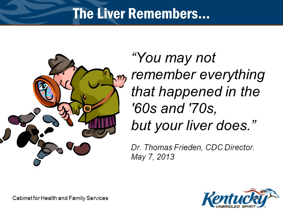 The Liver Remembers… You may not remember everything that happened in the 60s and 70s, but your liver does.