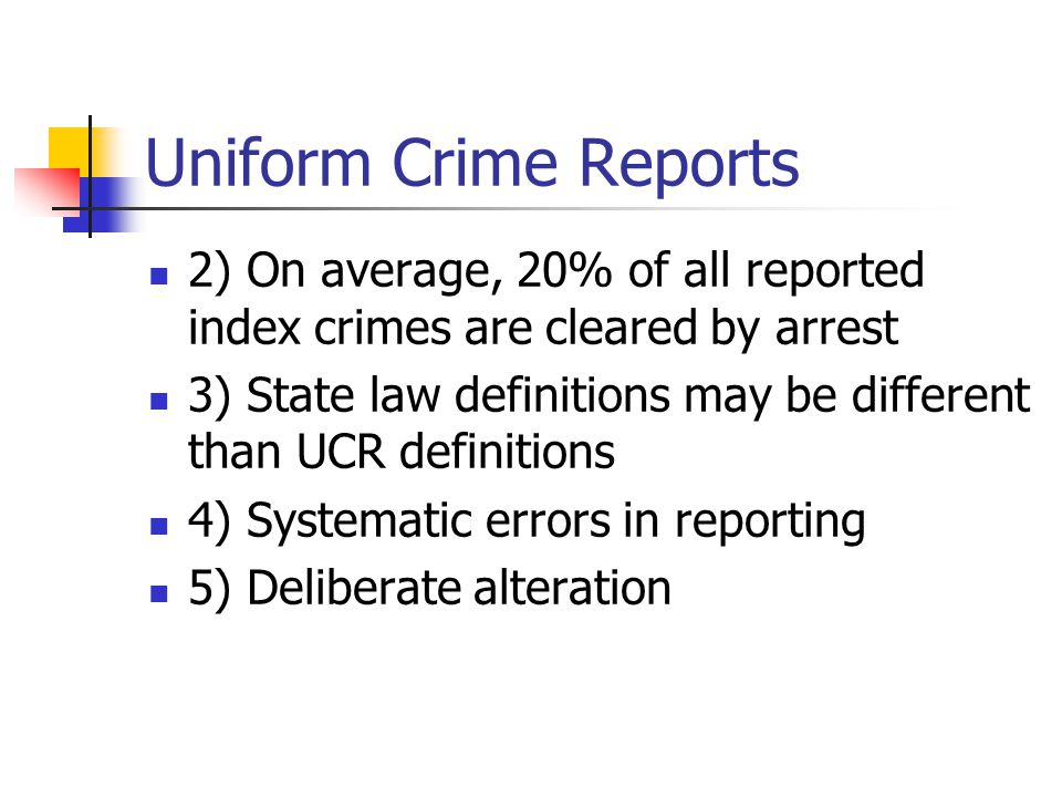 Uniform Crime Reports 2) On average, 20% of all reported index crimes are cleared by arrest.