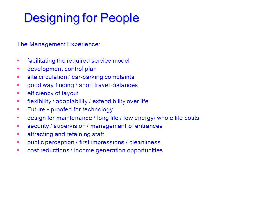 Designing for People The Management Experience:
