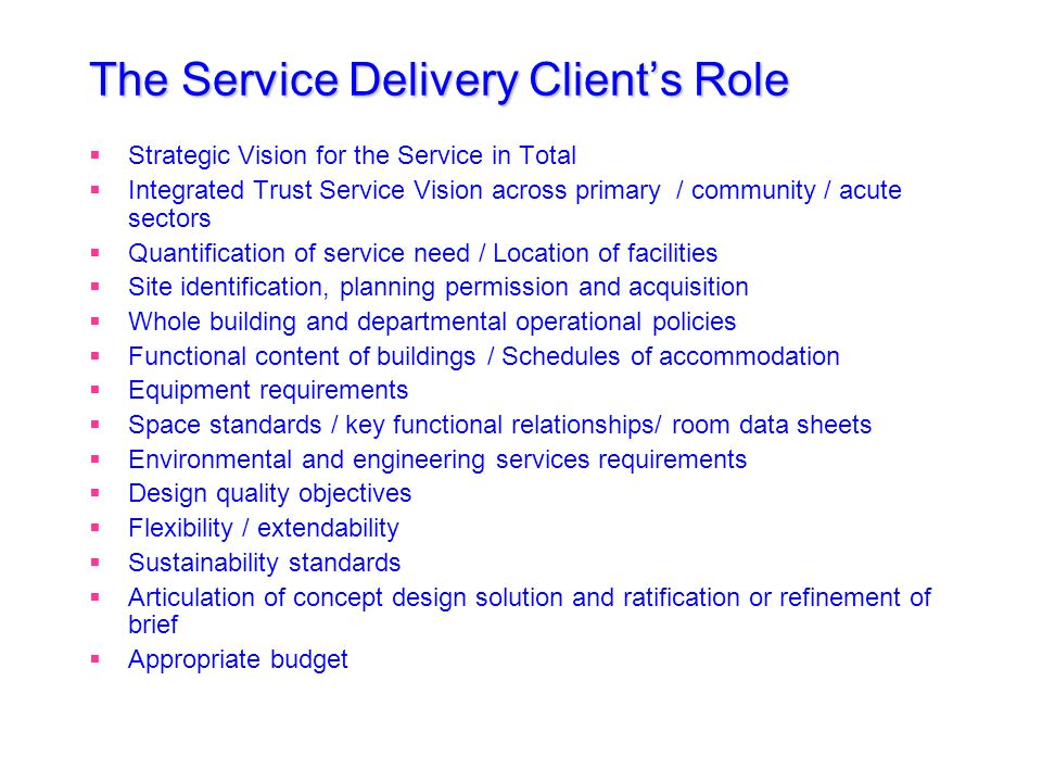 The Service Delivery Client's Role