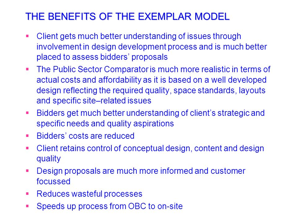 THE BENEFITS OF THE EXEMPLAR MODEL