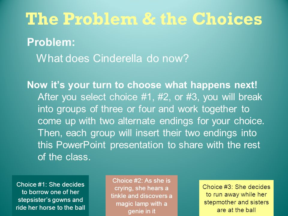 The Problem & the Choices