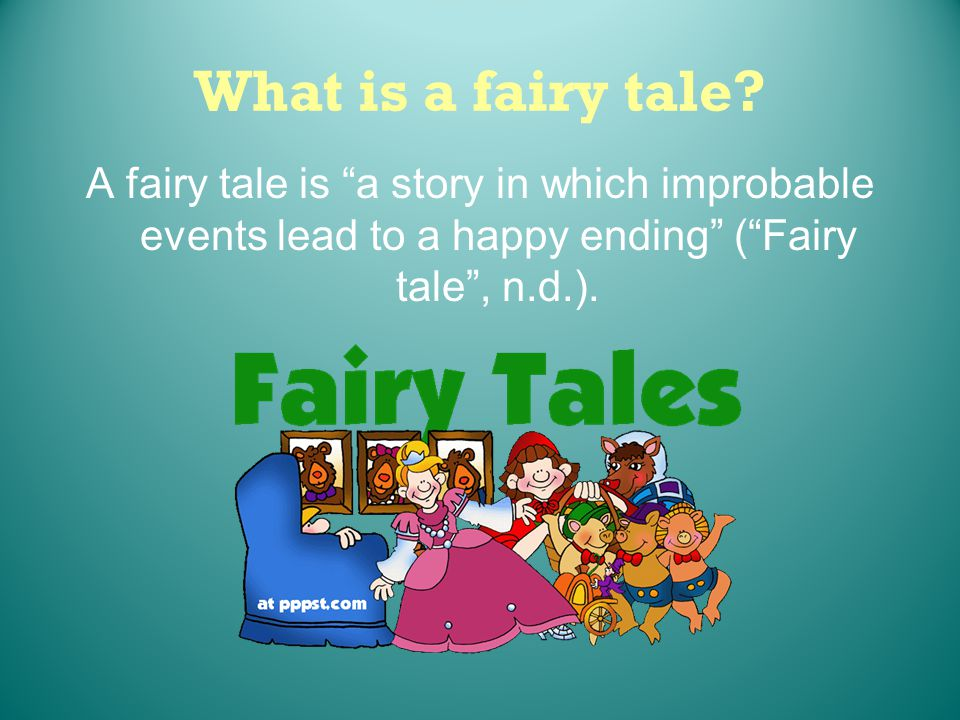What is a fairy tale.