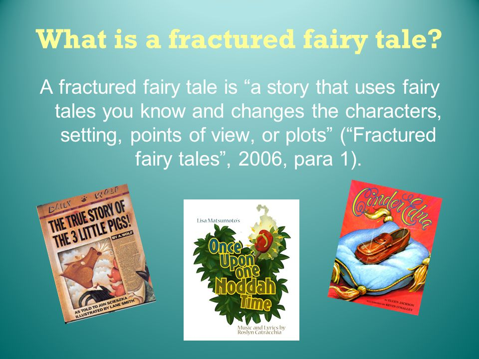 What is a fractured fairy tale