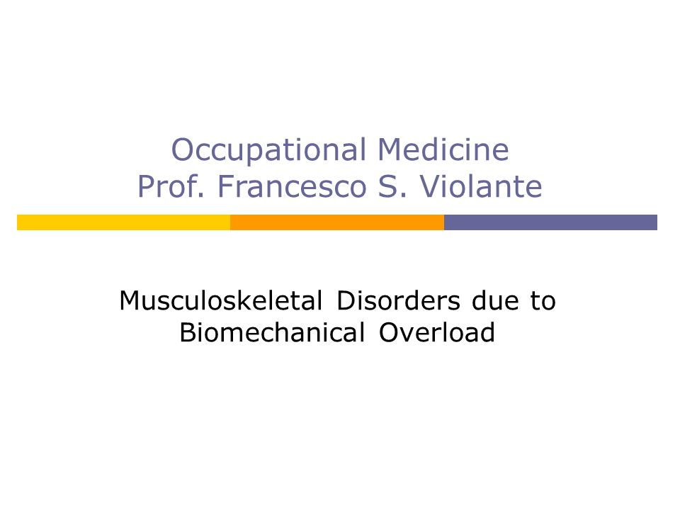 Occupational Medicine Prof. Francesco S. Violante