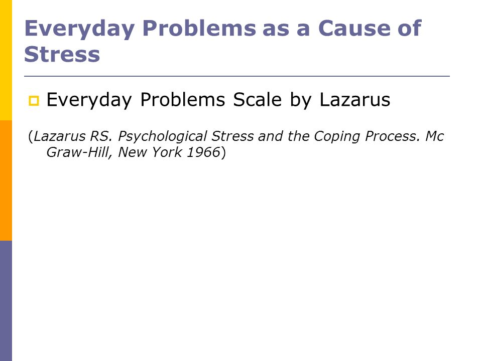 Everyday Problems as a Cause of Stress