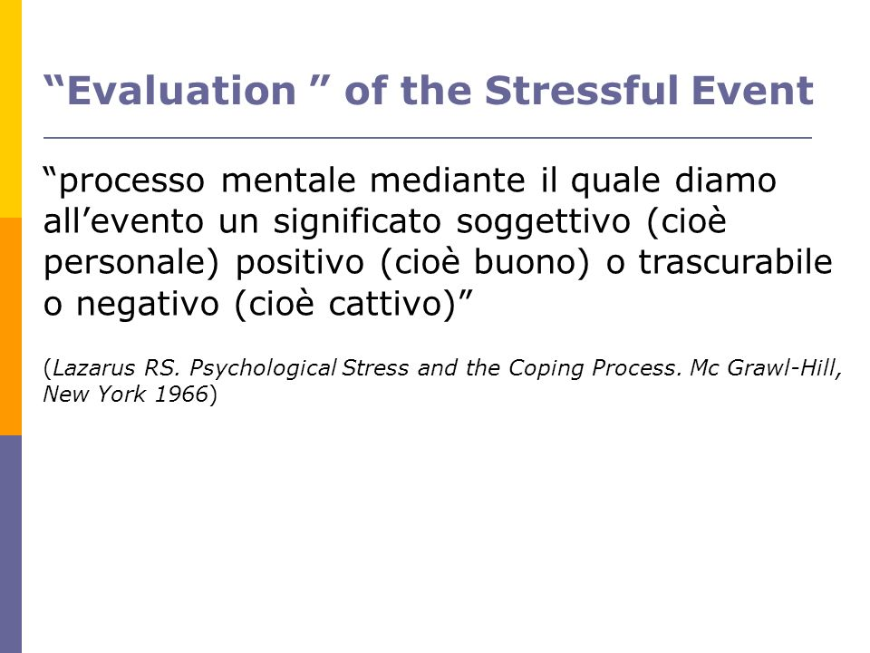 Evaluation of the Stressful Event