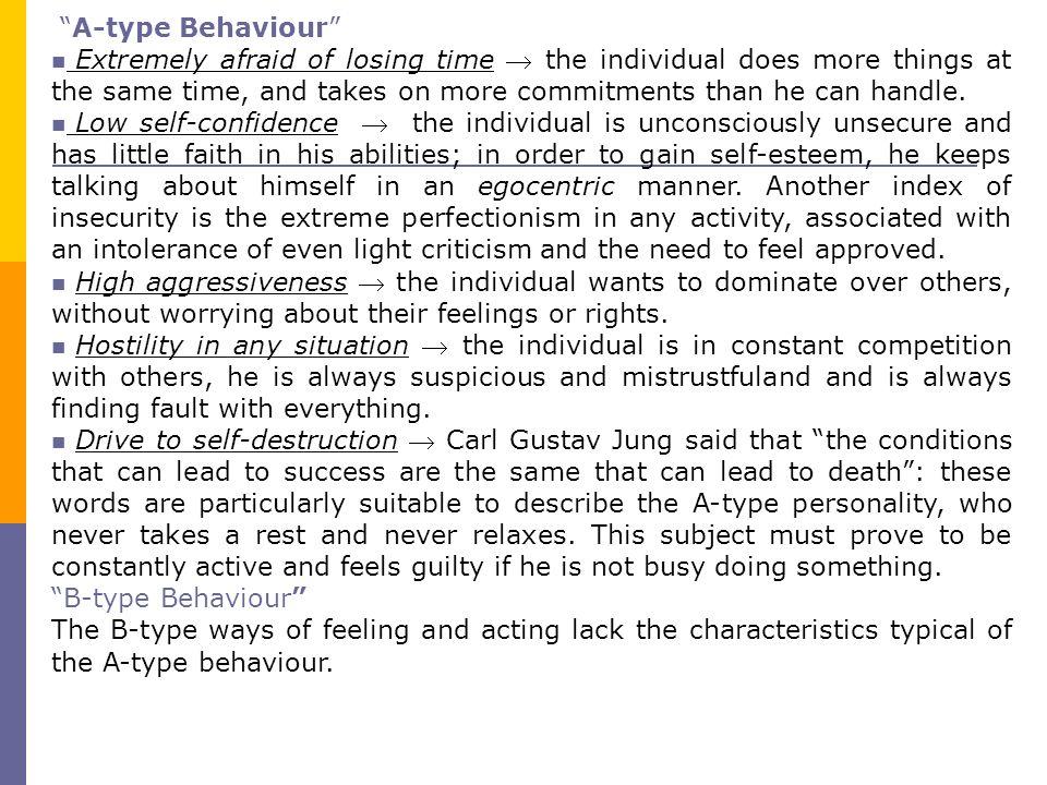 A-type Behaviour