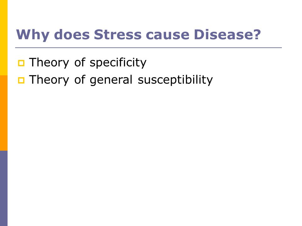 Why does Stress cause Disease