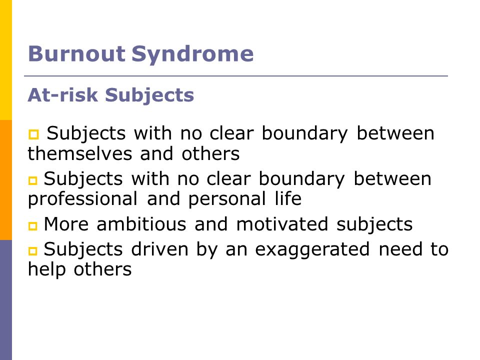 Burnout Syndrome At-risk Subjects