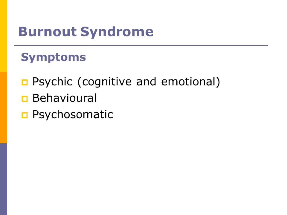 Burnout Syndrome Symptoms Psychic (cognitive and emotional)‏