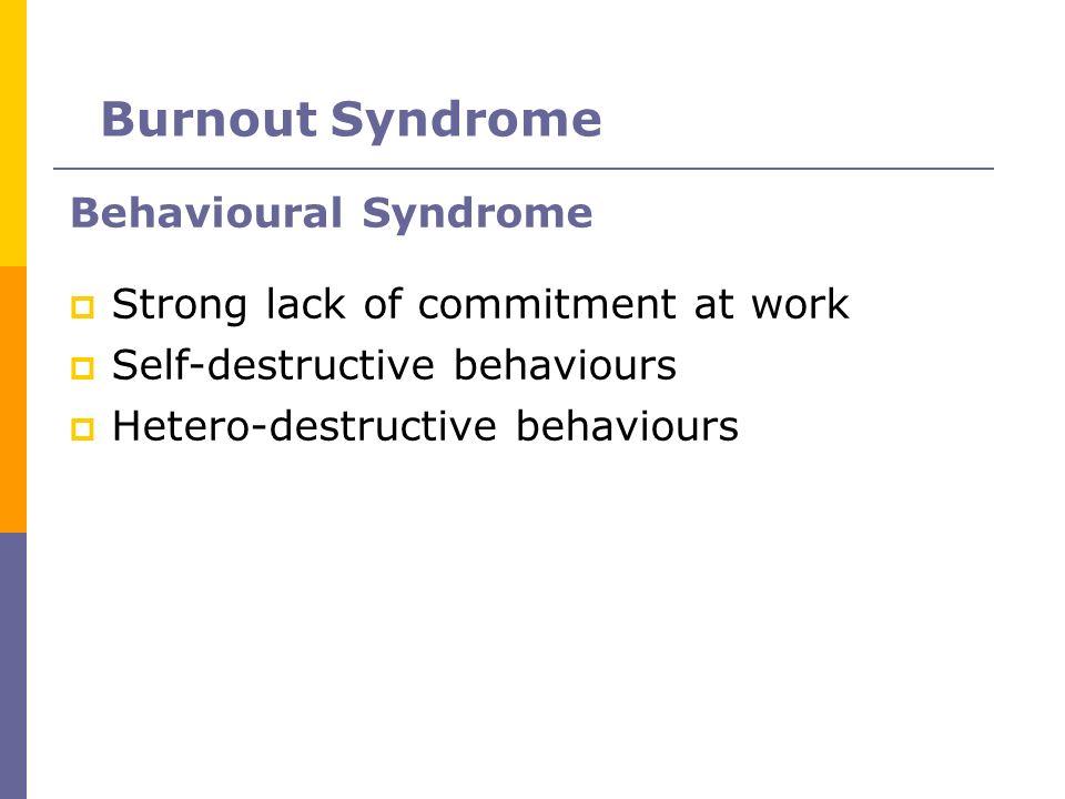 Burnout Syndrome Behavioural Syndrome