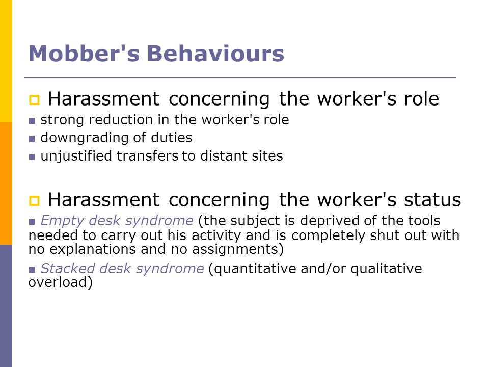Mobber s Behaviours Harassment concerning the worker s role