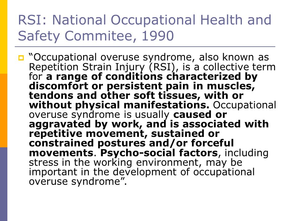 RSI: National Occupational Health and Safety Commitee, 1990