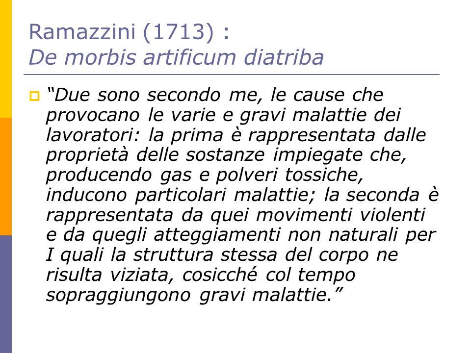 Ramazzini (1713) : De morbis artificum diatriba