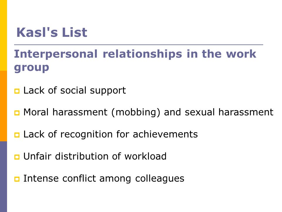 Kasl s List Interpersonal relationships in the work group