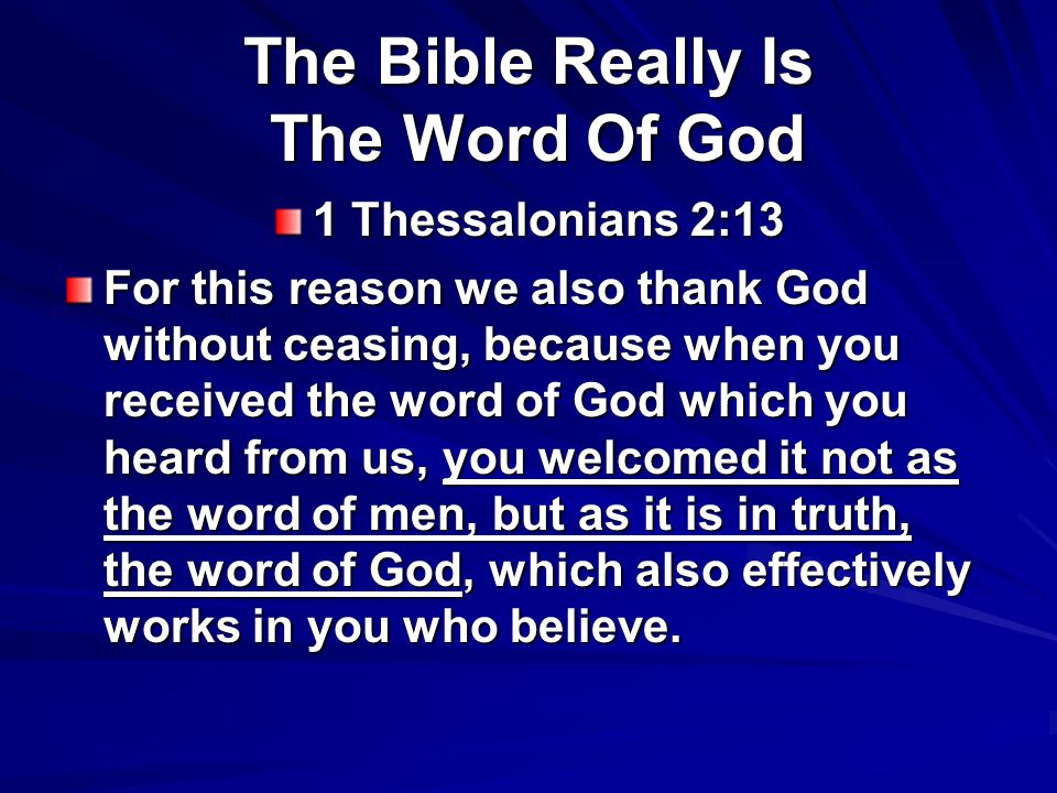 The Bible Really Is The Word Of God