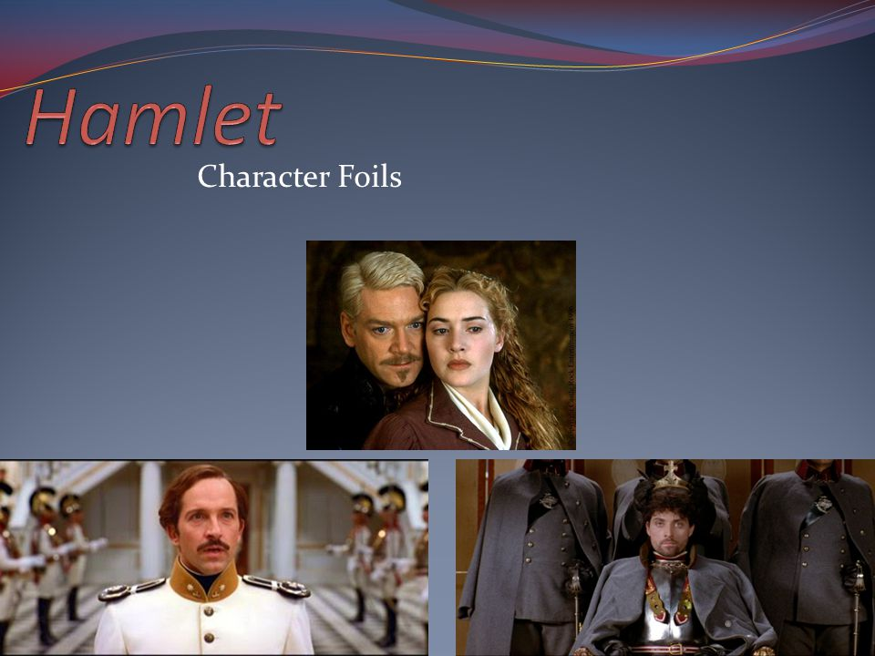 hamlet character foils essay Free essay: laertes and polonius as foils to hamlet foils are the minor characters in a play that aid in developing the more important characters by using.