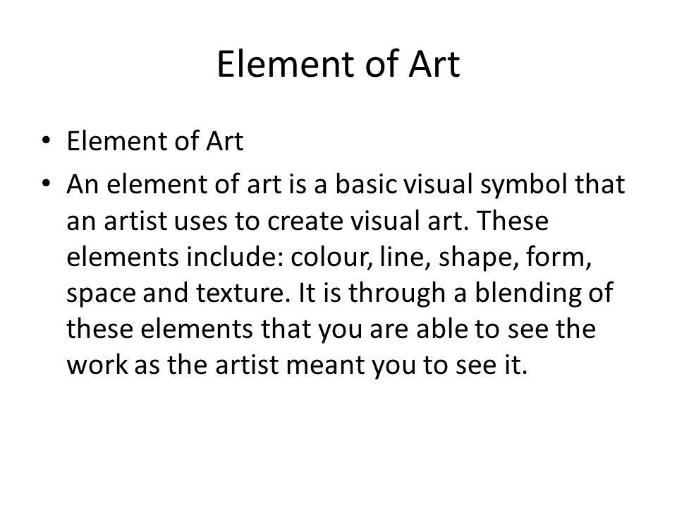 Basic Elements Of Visual Arts : Elements of art ppt video online download