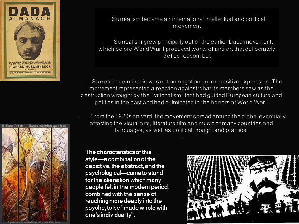 Surrealism became an international intellectual and political movement