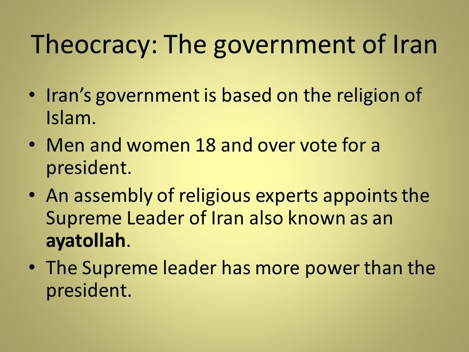 Theocracy: The government of Iran