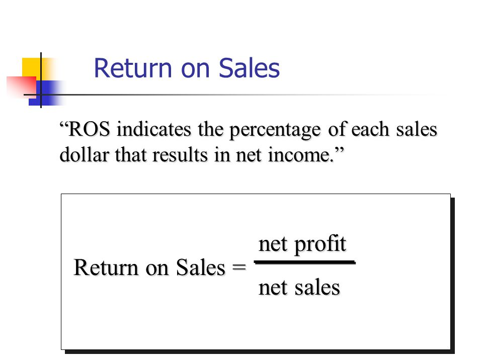 The return on sales is a ratio used to derive the proportion of profits generated from sales. The concept is useful for determining the ability of management to efficiently generate a profit from a given level of sales.