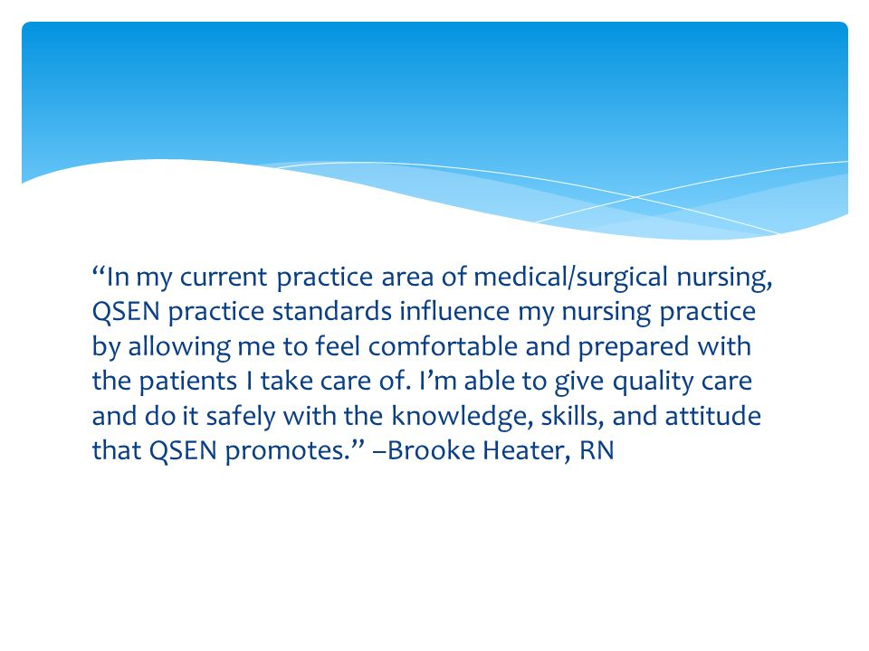 nursing qsen Quality and safety education for nurses (qsen) assignment identify a problem in the clinical area and to utilize evidence-based strategies to improve the quality and safety of patient care.