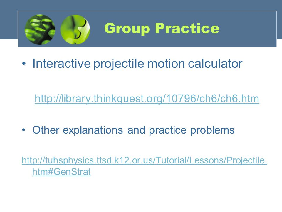 Group Practice Interactive projectile motion calculator