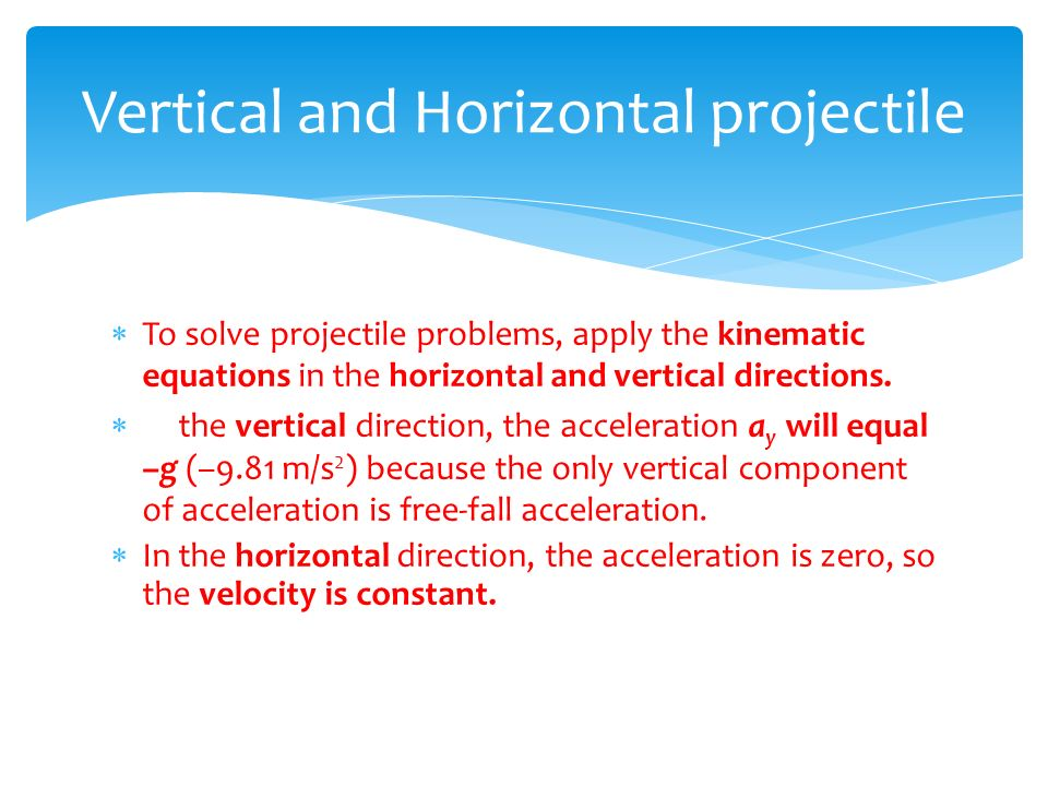 Vertical and Horizontal projectile