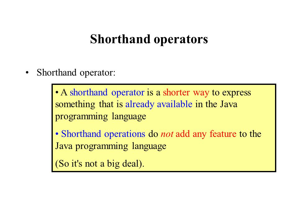 java shorthand whenever assignment