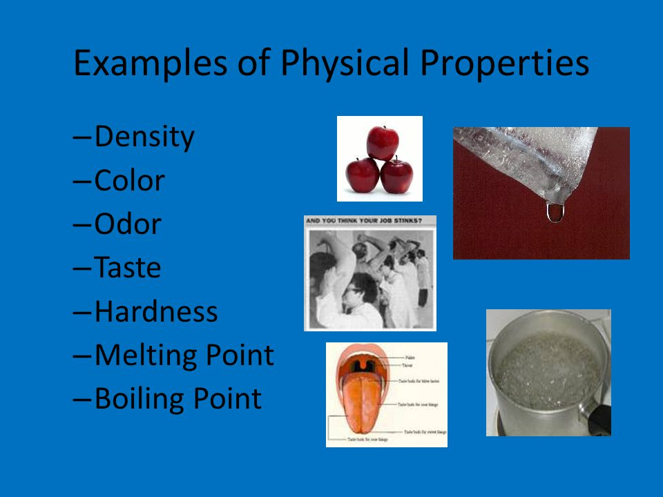 CH. 3 Matter- Properties and Changes - ppt video online ... What Are Some Examples Of Physical Properties