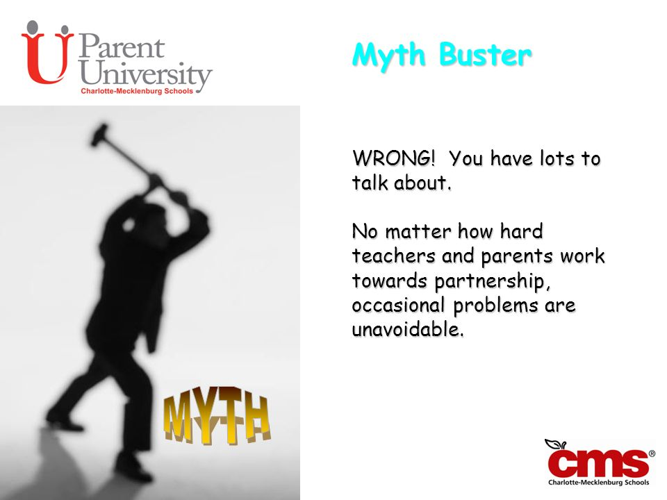 MYTH Myth Buster WRONG! You have lots to talk about.