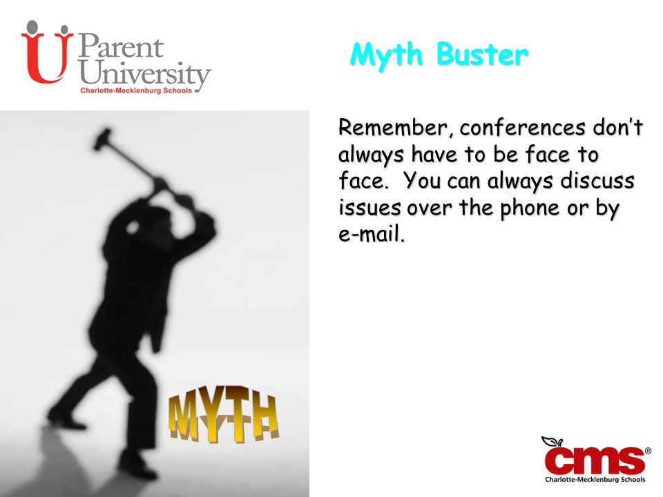 Myth Buster MYTH. Remember, conferences don't always have to be face to face.