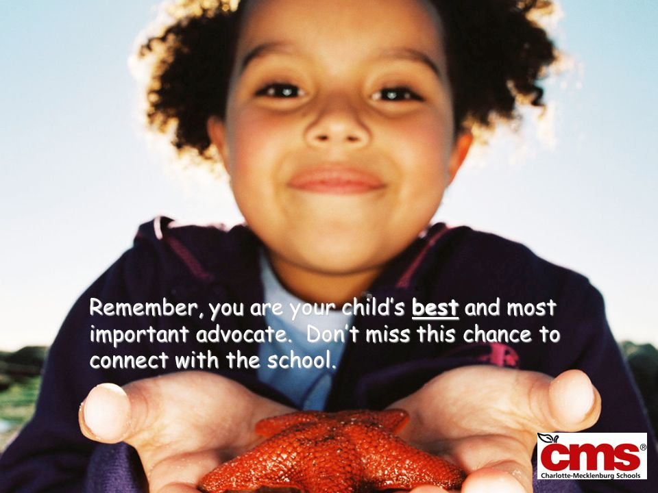 Remember, you are your child's best and most important advocate