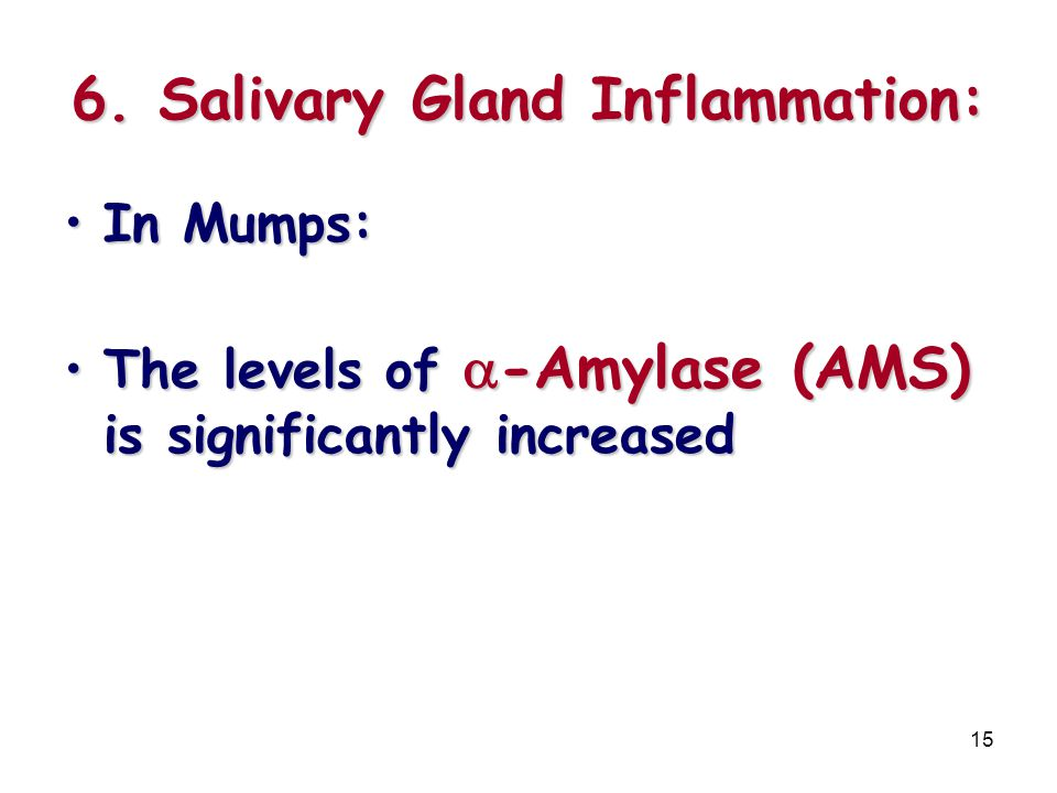 6. Salivary Gland Inflammation: