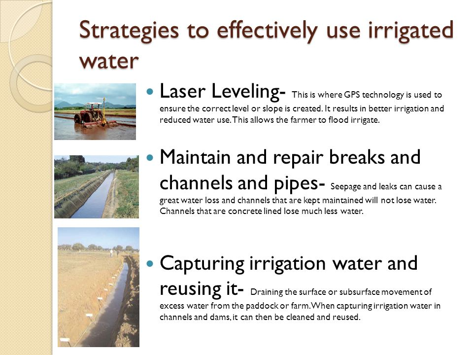 Strategies to effectively use irrigated water