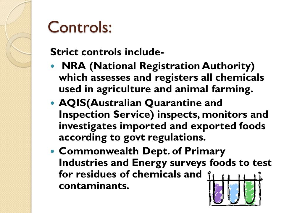 Controls: Strict controls include-
