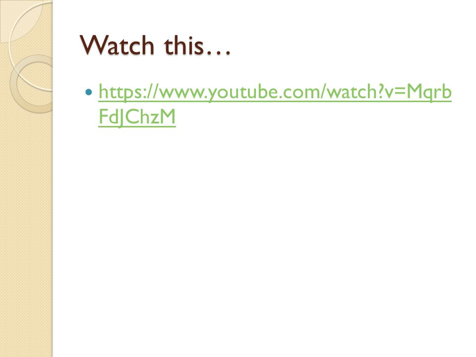 Watch this…   v=Mqrb FdJChzM
