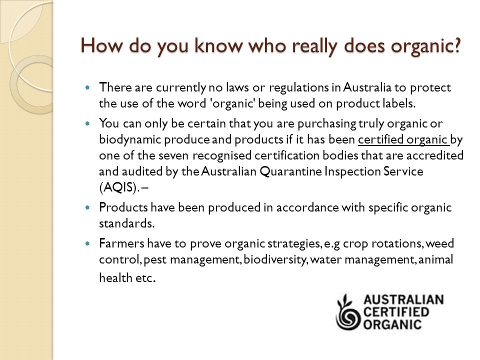 How do you know who really does organic