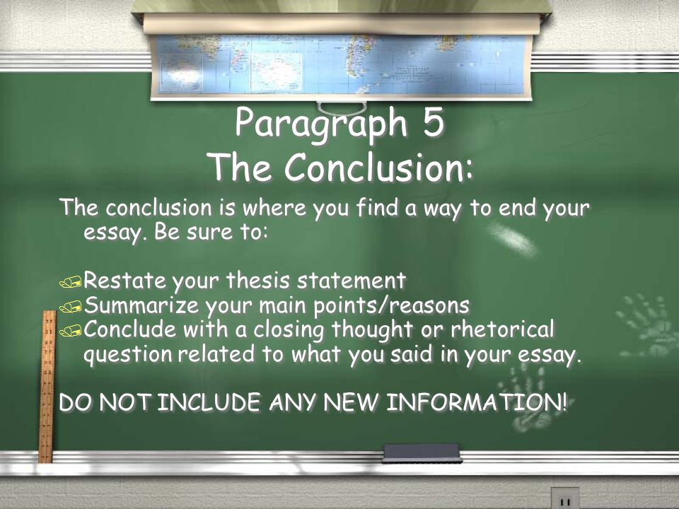 the essay and the writing process ppt  paragraph 5 the conclusion