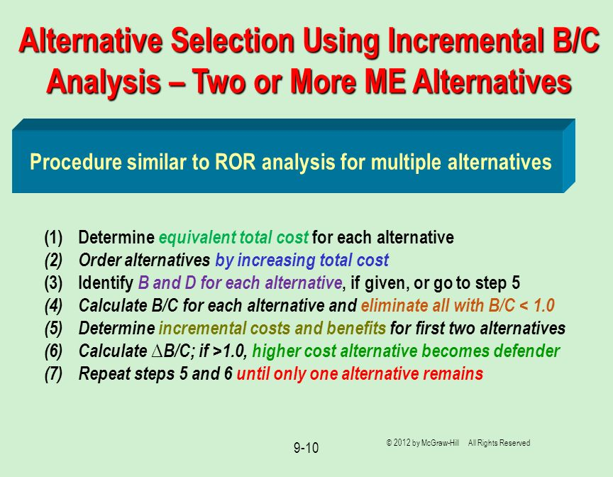 Alternative Selection Using Incremental B/C Analysis – Two or More ME Alternatives
