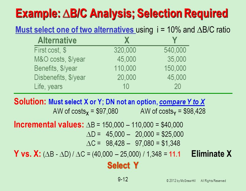 Example: ∆B/C Analysis; Selection Required
