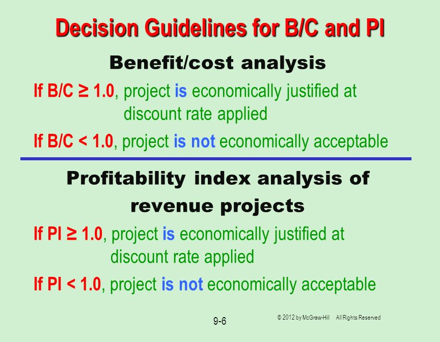 Decision Guidelines for B/C and PI