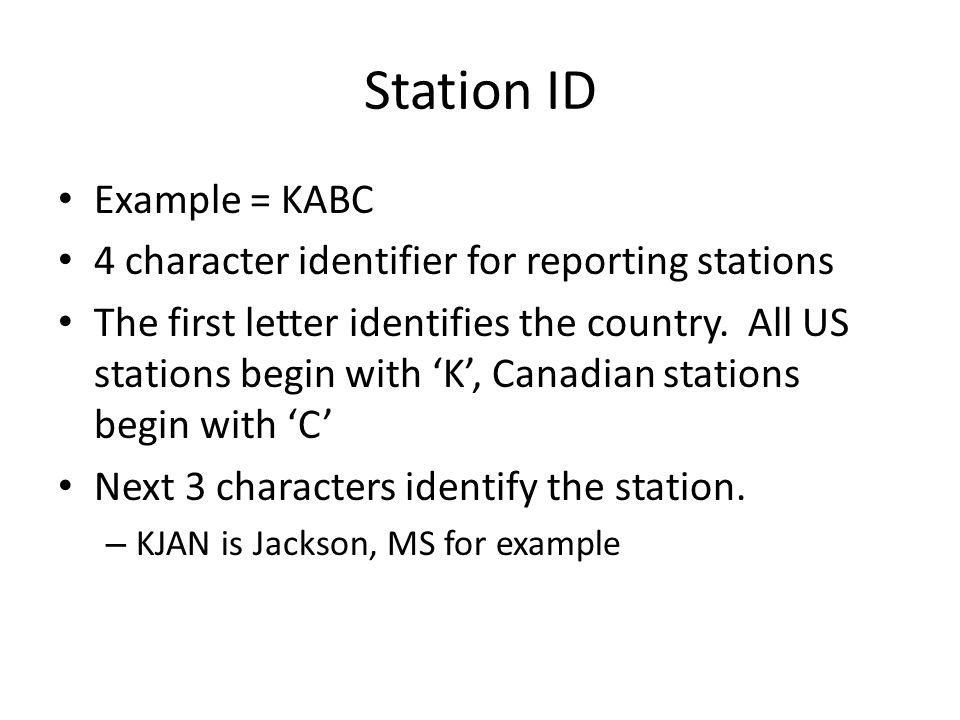 Station ID Example = KABC
