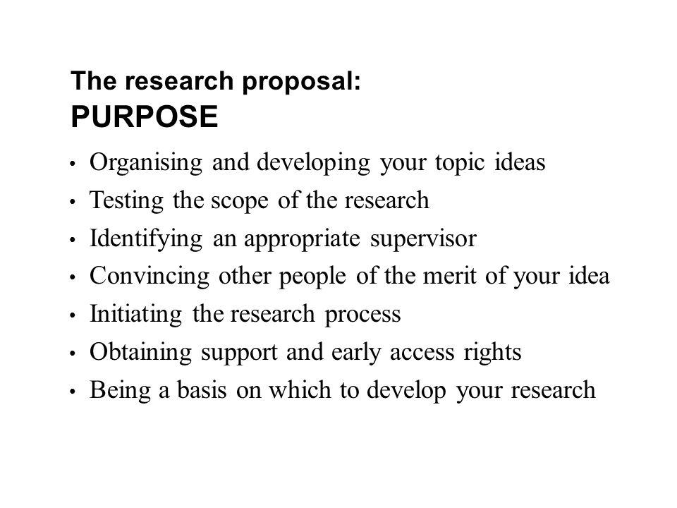 purpose of a thesis proposal Writing a thesis is only possible after your thesis proposal must have been approved a carelessly written proposal can reduce your chances at success.
