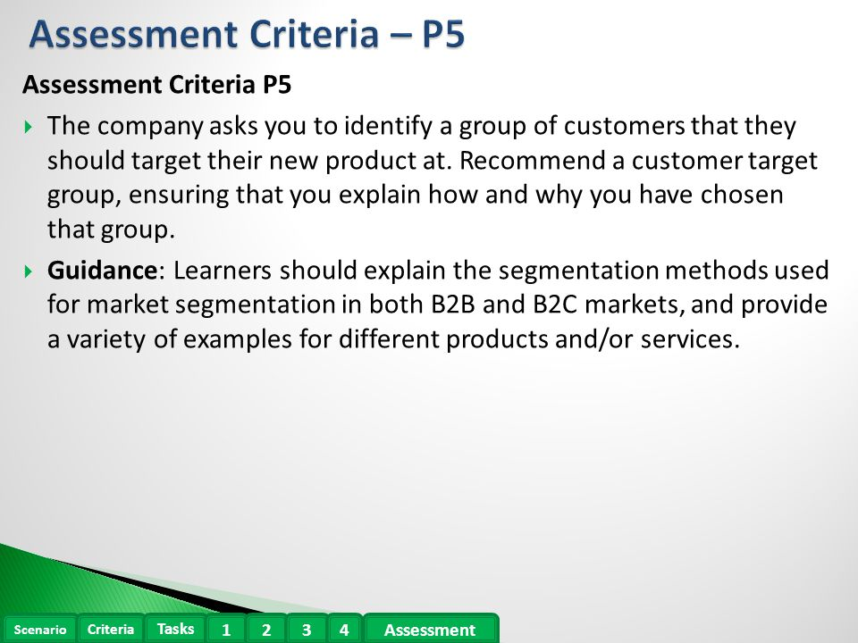 p5 segmentation Btec level 3 business unit 3 p5 in this task, i will be explaining how and why groups of customers are targeted for selected products i will also be explaining what market segmentation is.