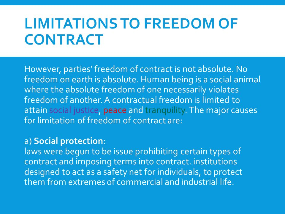 from freedom of contract The freedom to enter into contracts and to direct the use of economic resources one owns are essential to the operation of a market economy .