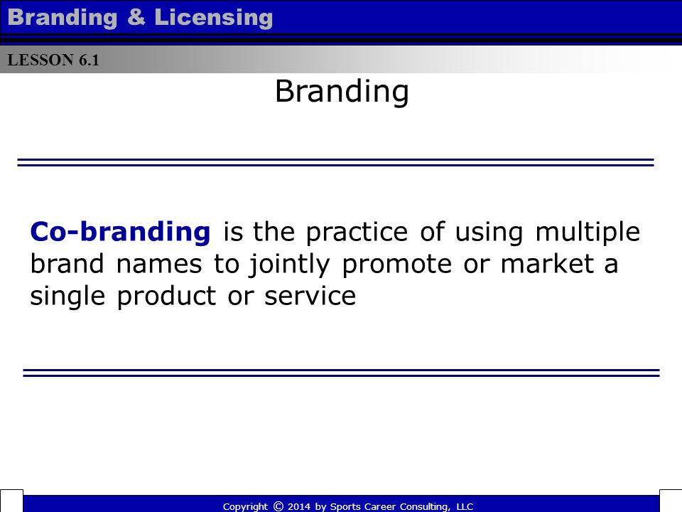 lesson 61 � branding copyright 169 2014 by sports career